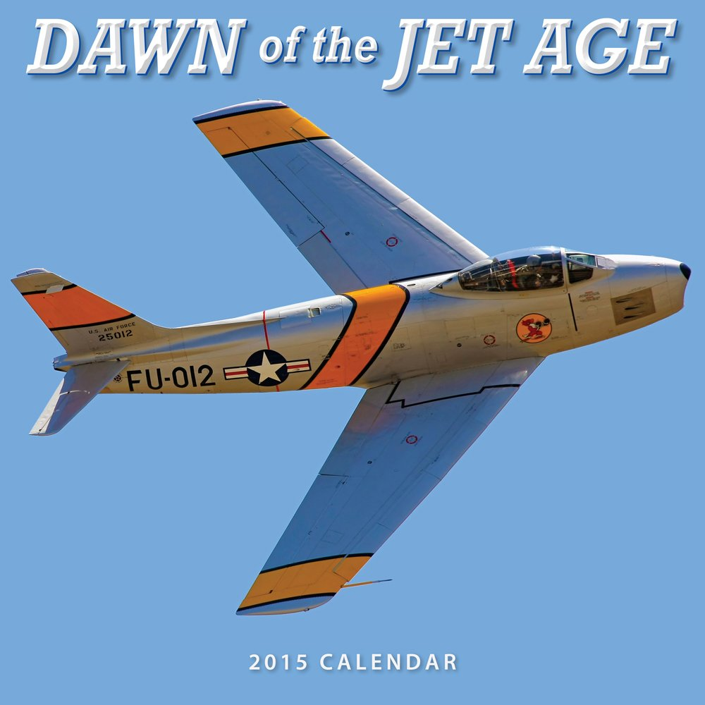 Dawn of the Jet Age 2015 Calendar Cover