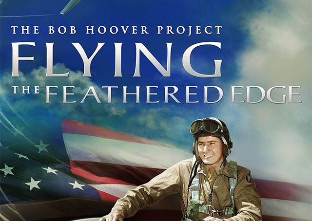 FLYING THE FEATHERED EDGE- The Bob Hoover Project