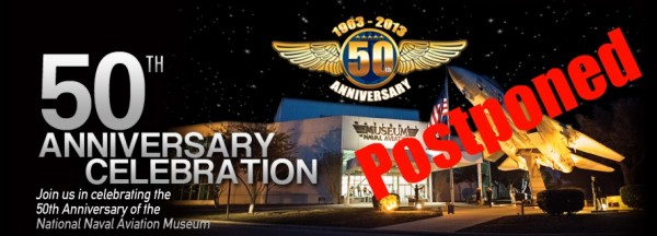 National Naval Aviation Museum Anniversary postponed