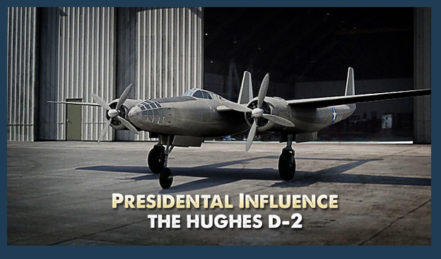 Presidential Influence-The Hughes D-2