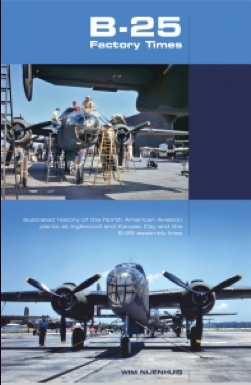 This book is an illustrated history of the North American Aviation production plants at Inglewood and Kansas City and the assembly lines of the B-25 Mitchell. Click HERE to buy it.