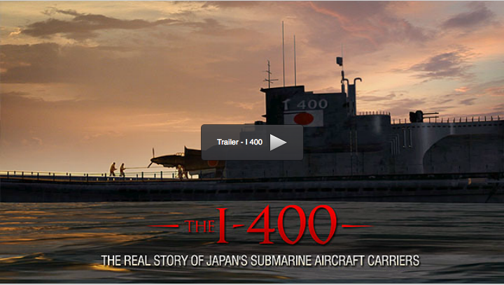 The I-400Japan's Submarine Aircraft Carriers