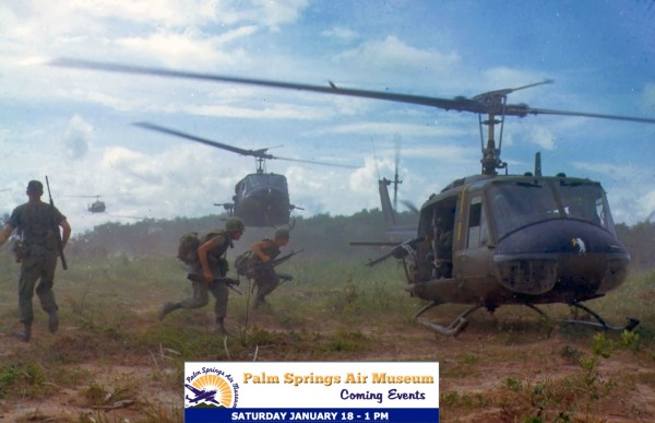 Army Aviation: Helicopter Warfare from Vietnam to Today plus UH-1 Huey Gunship Flight Exhibition -SATURDAY JANUARY 18 - 1 PM