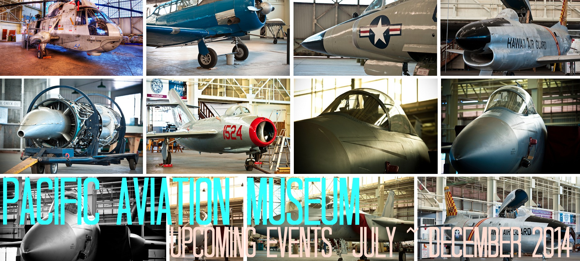 Upcoming Events At Pacific Aviation Museum Pearl Harbor July ~ December 2014