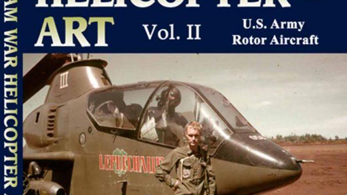 The Second Volume Of John Brennan's Vietnam War Helicopter