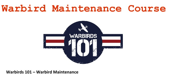 Warbird Maintenance Course_ Flying Heritage Collection