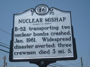 Historic Marker in Eureka, NC, detail the nearly disasterous nuclear mishap in 1961.